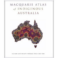 Macquarie Atlas of Indigenous Australia