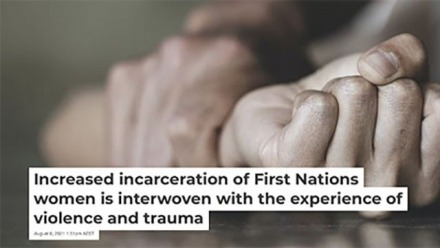 """Deirdre Howard-Wagner and Chay Brown write  """"Increased incarceration of First Nations women is interwoven with the experience of violence and trauma"""""""